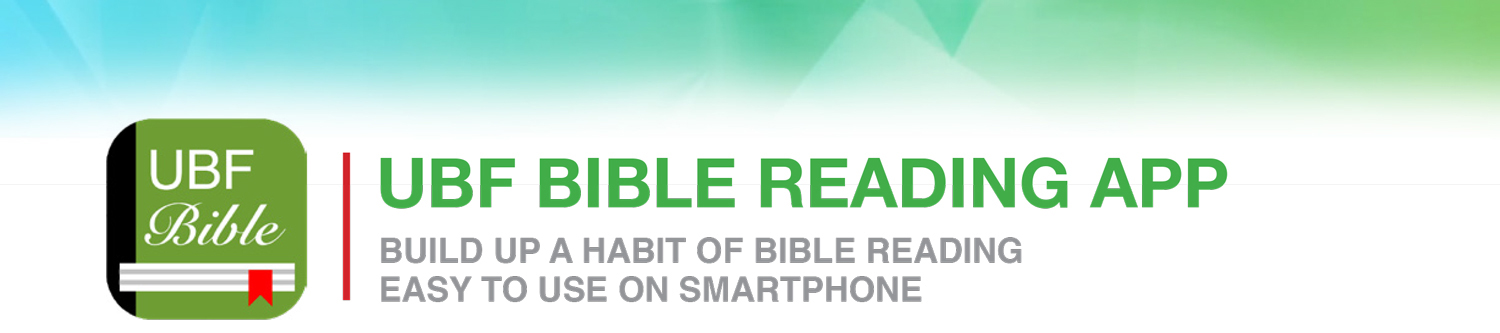 UBF Bible Reading App is now Available on Mobile and Desktop